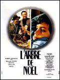 Dans l'arbre de Noël, de Terence Young en 1969, quel grand acteur français nous a tous fait pleurer ?
