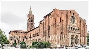 Dans quelle ville peut-on admirer la basilique Saint-Sernin ?