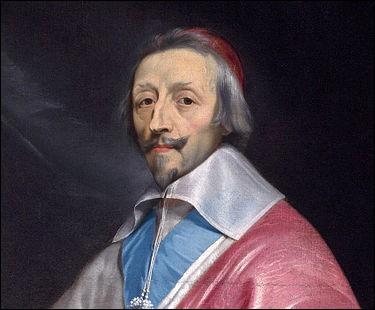 Qui est ce cardinal au service de Louis XIII haï pour son matraquage fiscal ?