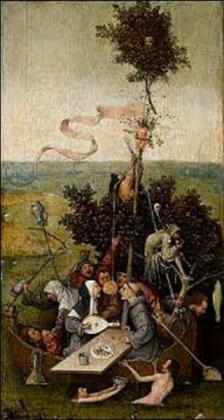 Peinture - Tableau peint entre 1500 et 1510, ''La Nef des fous'' est une huile sur panneau réalisée par un peintre (1450-1516) du mouvement primitif flamand. Quel est le nom de cet artiste qui a exécuté cette peinture qui se situe de nos jours au musée du Louvre ?