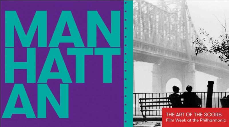 """""""Manhattan"""" a été réalisé par Woody Allen."""