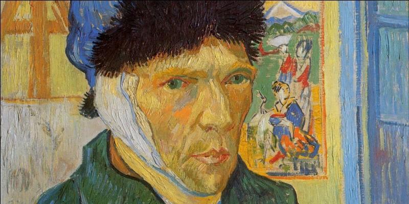 Sur ses derniers autoportraits, Vincent van Gogh porte un bandage. Quelle partie du corps s'était-il amputée ?