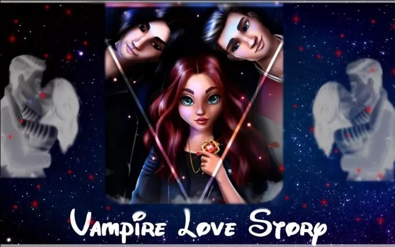 "Dans ""Vampire Love Story"", comment s'appelle l'héroïne ?"