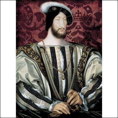 Quel était le surnom de François Ier (de 1515 à 1547) ?