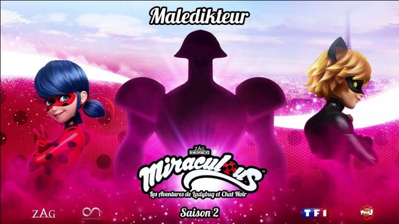 Le super-vilain Maledikteur fait référence à deux hommes puissants. Mais à qui ne fait-il pas référence ?