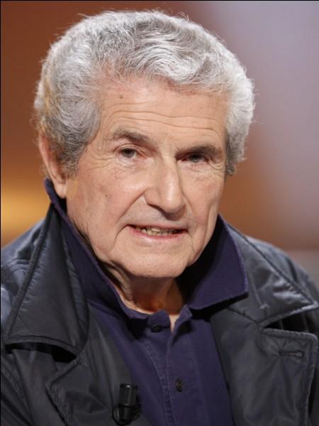"""Ce cinéaste, né en 1937, réalisateur de """"Un homme et une femme"""", """"Le Voyou"""", """"L'aventure c'est l'aventure"""", """"Les Uns et les Autres"""", c'est Claude..."""