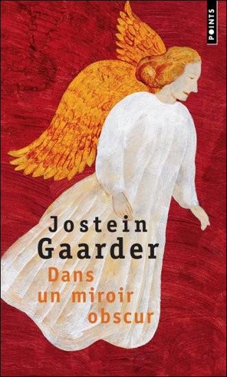 """Quelle est la nationalité de Jostein Gaarder qui, après avoir connu le succès avec le roman philosophique """"Le monde de Sophie"""", a publié """"Dans un miroir, obscur"""" ?"""