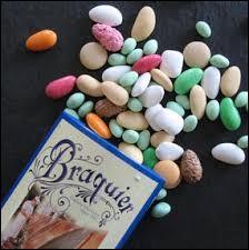 Où sont fabriqués ces célèbres bonbons qu'on offre aux mariages, baptêmes et communions ?
