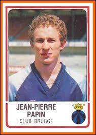 Quel est le club d'où venait Jean Pierre Papin avant d'être transféré à Bruges ?