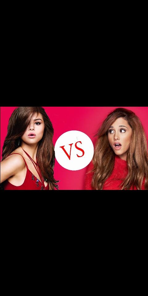 Selena Gomez vs Ariana Grande