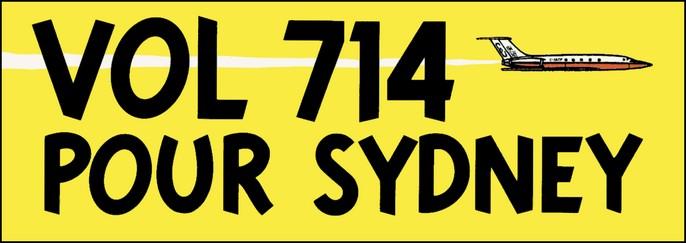 Voici le logo de « Vol 714 pour Sydney ». Mais pourquoi ce nombre, « 714 », justement ?