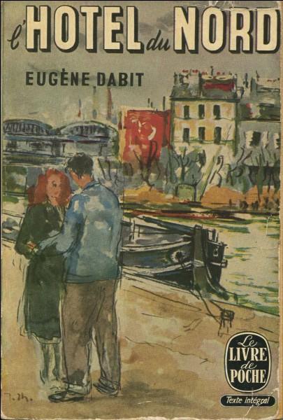 """""""Hôtel du Nord"""" est un long-métrage mis en scène par Marcel Carné."""