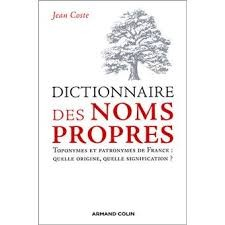 Noms propres pris dans le dictionnaire. (10)