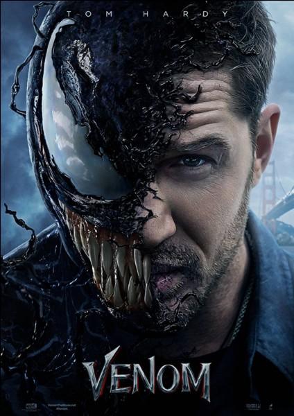 Pourquoi Tom Hardy a-t-il accepté le rôle de Venom ?