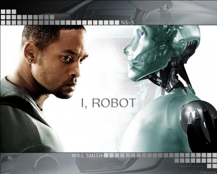 """""""I, Robot"""" est un film inspiré par une nouvelle d'Isaac Asimov."""
