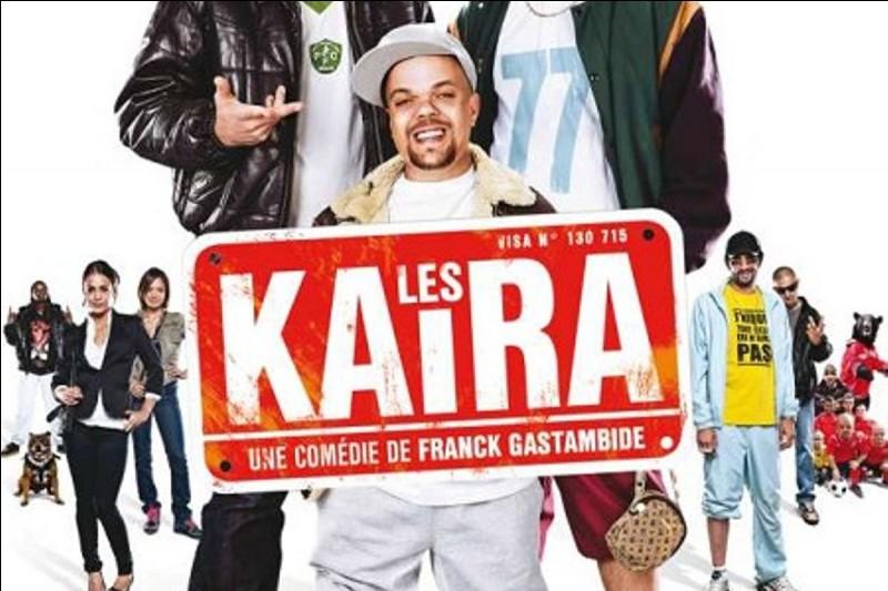 """""""Les Kaïra"""" est un long-métrage joué par Frank Gastambide."""