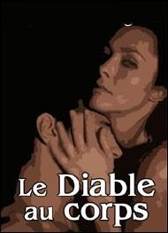 """Qui jouait dans le film de Claude Autant-Lara """"Le Diable au corps"""" ?"""