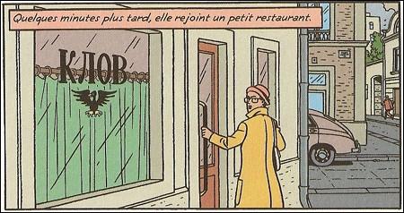 Hommage rendu à Hergé dans « La Machination Voronov » (des aventures de Blake et Mortimer). Vous souvient-il du nom de ce restaurant (vu en Q1) ?