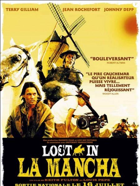 """""""Lost in La Mancha"""" est un film documentaire joué par Terry Gilliam."""