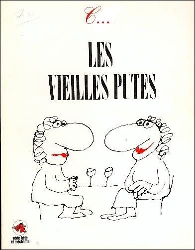 BD > 1977, c'était presque hier ! « Les Vieilles Putes » est l'une des œuvres anticonformistes et militantes du dessinateur ...