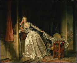 """Durant quel siècle le tableau """"le Baiser à la dérobée"""" a-t-il été peint ?"""