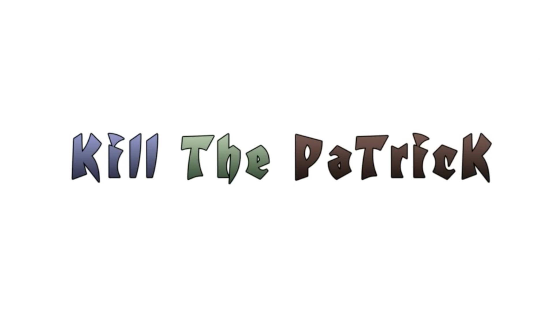Kill The Patrick, Minecraft (expert)