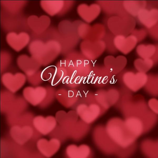 Est-ce que tu aimes la Saint-Valentin ?