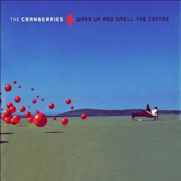 "En quelle année est sorti l'album ""Wake Up and Smell the Coffee"" ?"