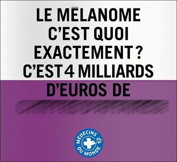 Qu'est-ce que le mélanome, d'après cette affiche ?