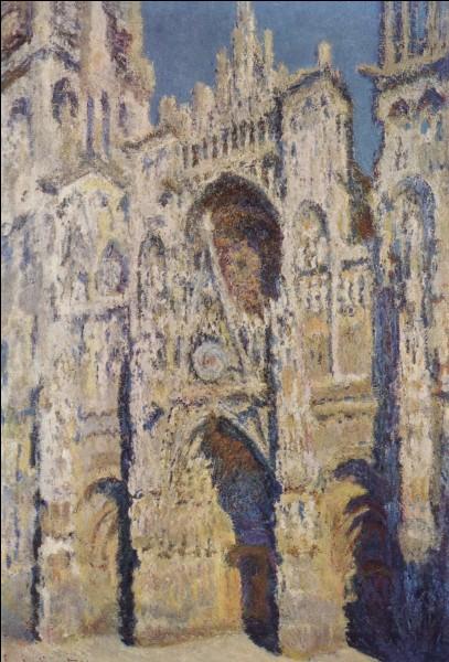 """Cette """"Cathédrale de Rouen"""" a été peinte par ..."""