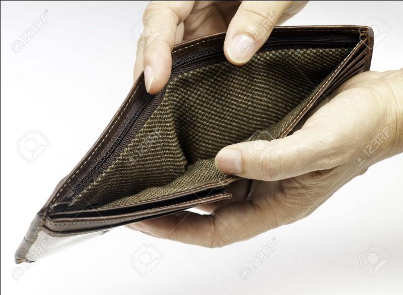 Ne pas percevoir beaucoup d'argent :
