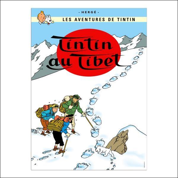Quelle histoire de Tintin a suscité les louanges du Dalaï Lama ?