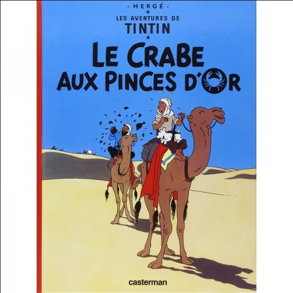 """Quel cadeau obtient Milou à la fin de l'album ''Le Crabe aux pinces d'or"""" ?"""
