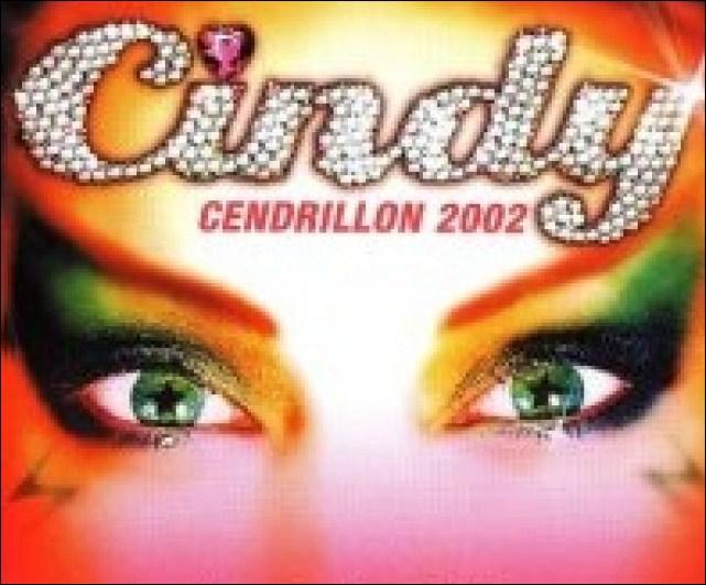 Quelle chanteuse était Cindy dans 'Cindy - Cendrillon 2002' ?