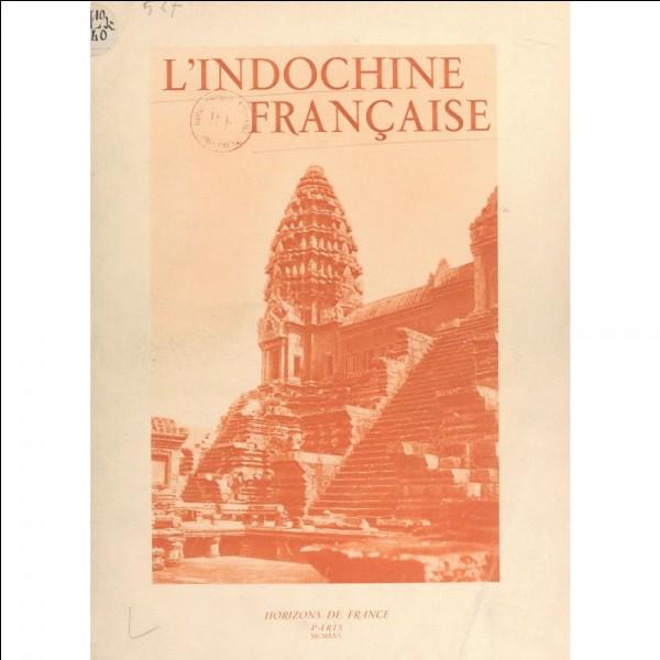 L'Indochine française, jusqu'en 1954, comprenait ...