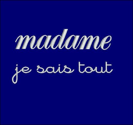 """Dans sa jeunesse, Madame Je-Sais-Tout lisait beaucoup de livres de Balzac, elle a lu et relu """"Madame Bovary"""" !"""