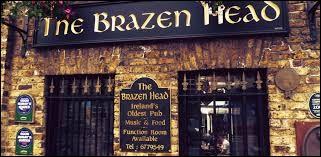 """Commençons avec le plus vieux pub d'Irlande """"The Brazen Head"""" (traduisez """"la tête d'airain""""). De quelle année date-t-il ?"""