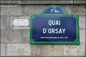 """""""Q"""" comme """"Quai d'Orsay"""". Quel ministère trouve-t-on à cette adresse ?"""
