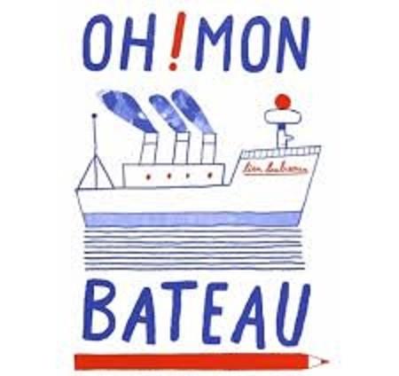 Oh ! Mon bateau