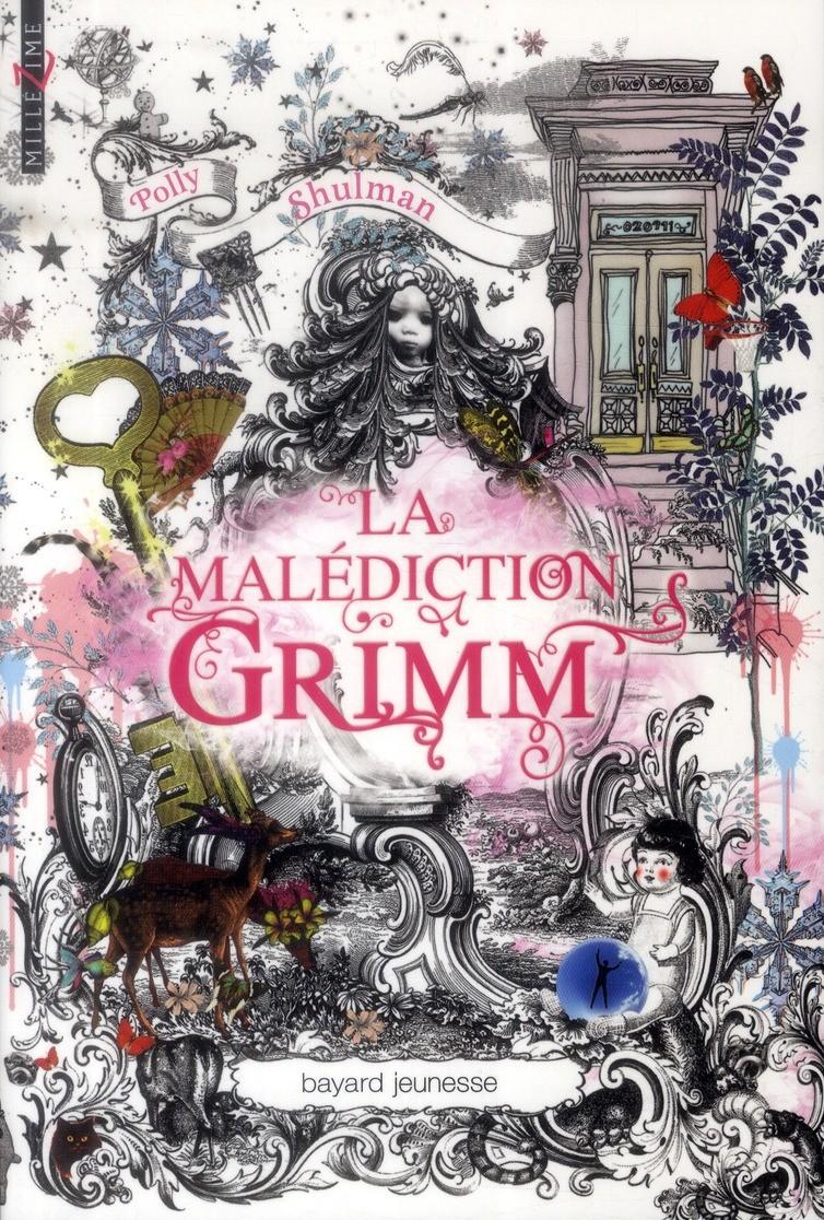 ''La malédiction Grimm - Polly Shulman''