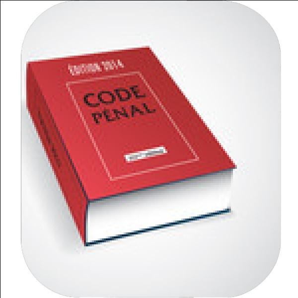 """Qu'est-ce que le """"code pénal"""" ?"""