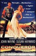 """Quelle est la particularité (morbide) du film """"Le Conquérant"""", avec John Wayne, sorti en 1956 ?"""