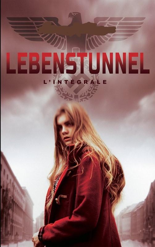 Lebenstunnel : tome 1
