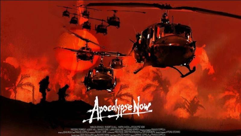 """""""Apocalypse now"""" est un film réalisé par Francis Ford Coppola."""