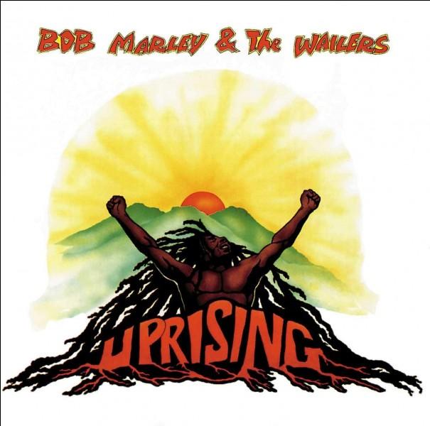 """Quel titre ne fait pas partie de l'album """"Uprising"""" sorti en 1980 ?"""