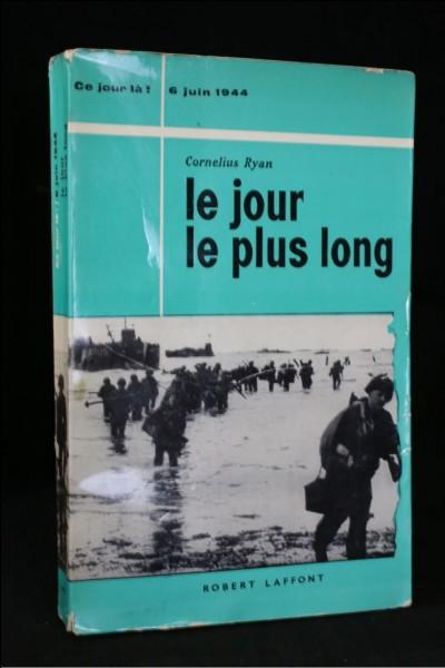Quel était le but du débarquement en Normandie ?