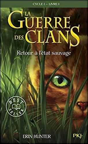La Guerre des Clans - Cycle 1 / Livre 3