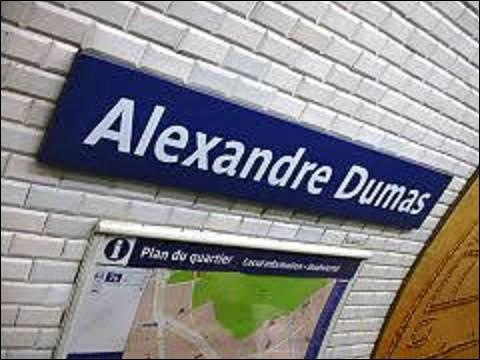 Appelée au départ ''Bagnolet'', cette station fut ouverte le 31 janvier 1903 et changea de nom le 13 septembre 1970. Rebaptisée ''Alexandre Dumas'' pour éviter toute confusion avec ''Porte de Bagnolet'', elle se situe sur la ligne 2. De ces trois personnages du roman ''Les Trois Mousquetaires'', lequel n'a jamais existé ?
