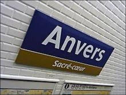 Inaugurée le 7 octobre 1902 sur la ligne 2, la ''station Anvers'' doit sa dénomination à sa proximité avec la place et le square d'Anvers. Dans quelle province de Belgique se situe cette ville ?