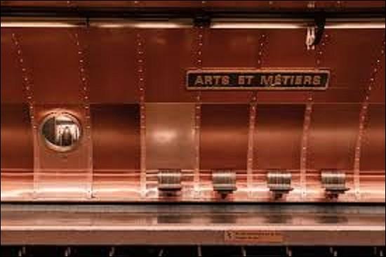 La station contenant les lignes 3 et 11, ''Arts et Métiers'' fut ouverte pour le premier tronçon, le 19 octobre 1904. Le second fut mis en service le 28 avril 1935. Pour quelle raison s'appelle-t-elle ainsi ?